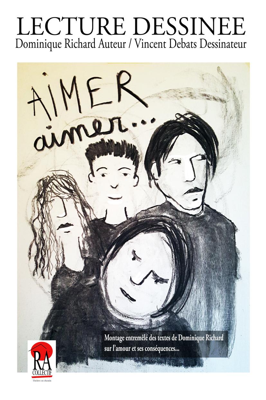 """Lecture dessinée """"Aimer aimer"""" par Dominique Richard et Vincent Debats jeudi 5 décembre à 18h30, suivie d'une rencontre/dédicace"""